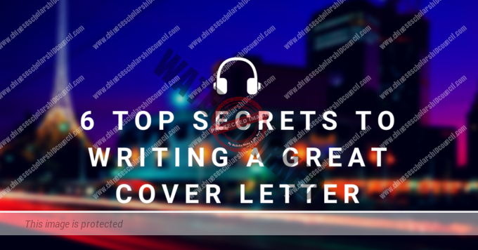 6 Top Secrets To Writing A Great Cover Letter
