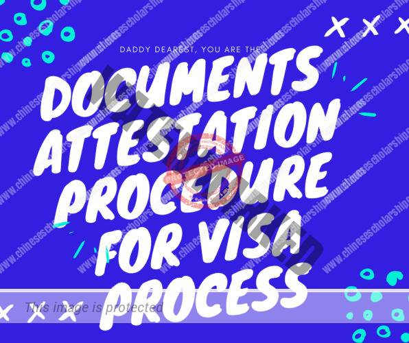 Documents Attestation Procedure for Visa Process