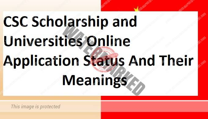CSC Scholarship and Universities Online Application Status And Their