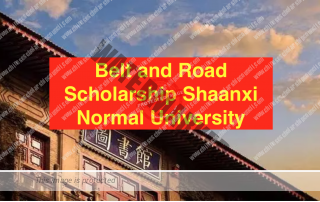 Belt and Road Scholarship Shaanxi Normal University