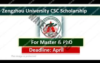 Zhengzhou University CSC Scholarships
